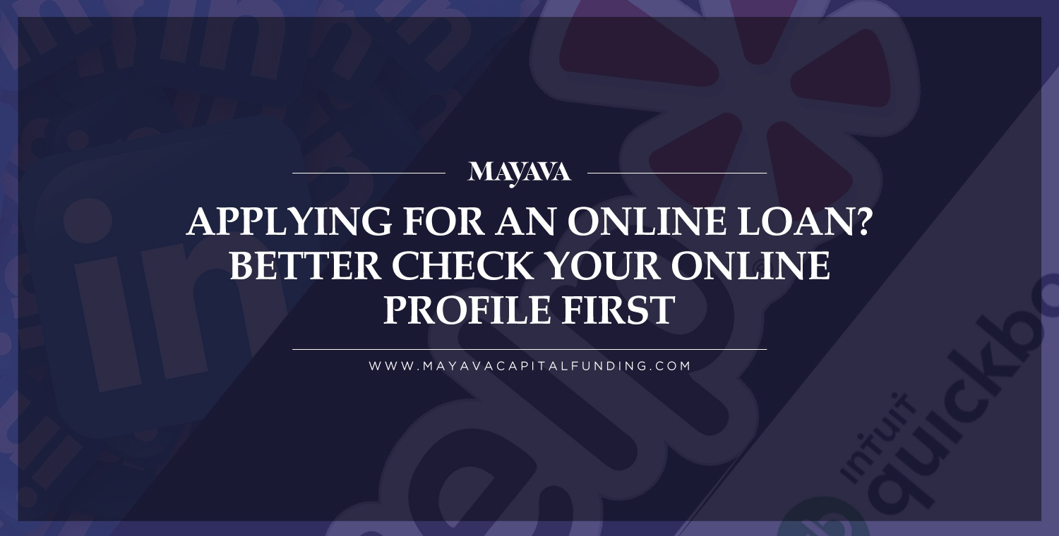 Applying for an Online Loan? Better Check Your Online Profile First