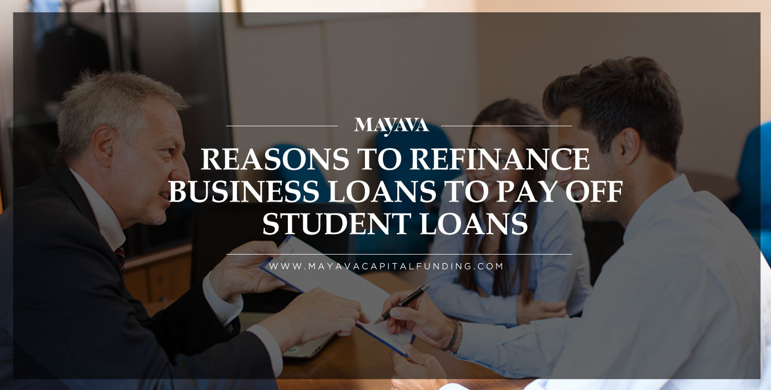 Three Reasons Why Physicians Should Refinance Business Loans to Pay Off Student Loans Quicker