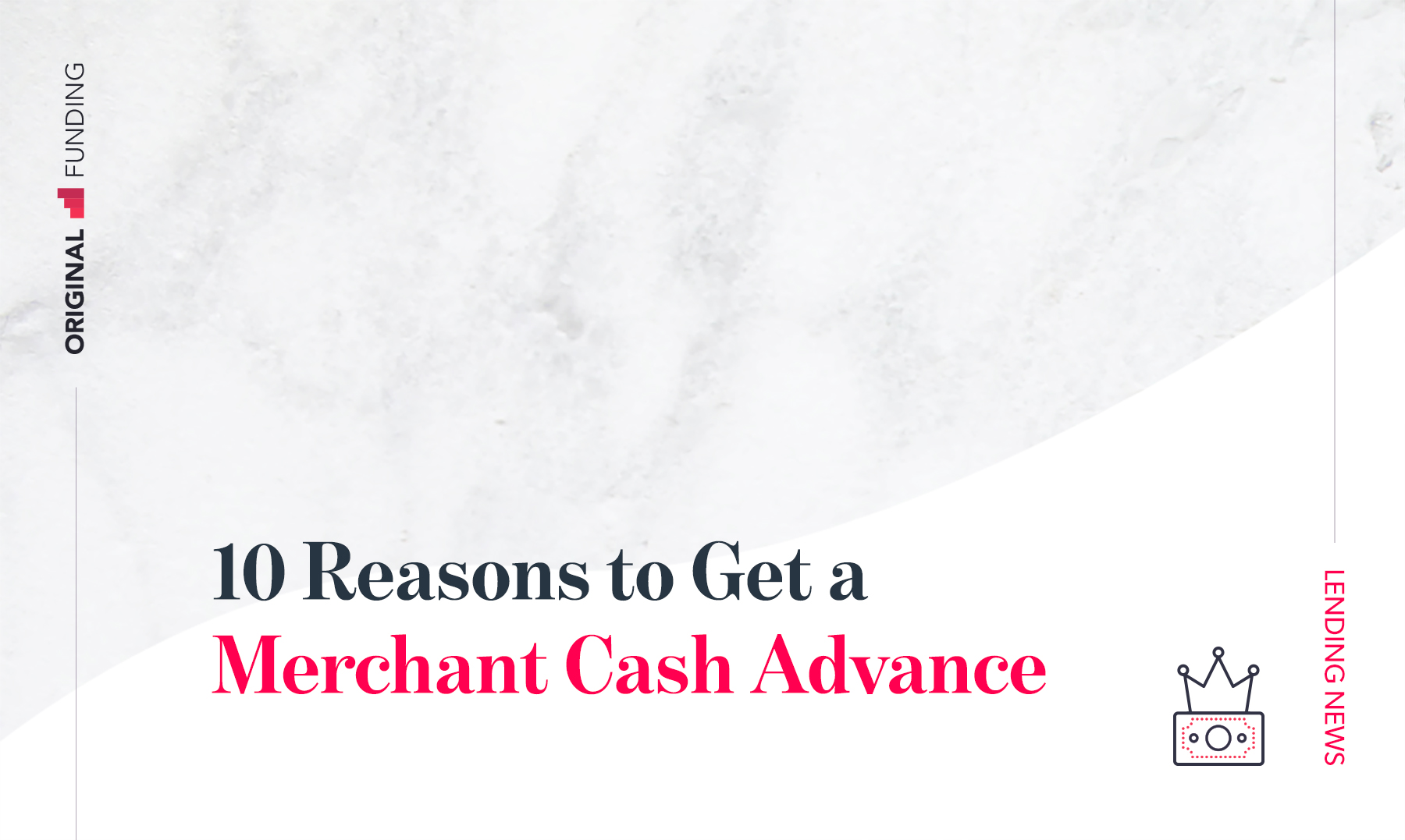 10 Reasons to Get a Merchant Cash Advance