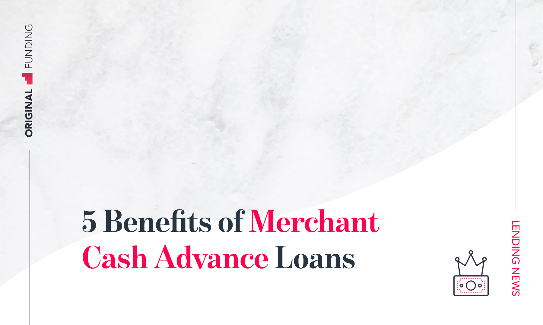 5 Benefits of Merchant Cash Advance Loans