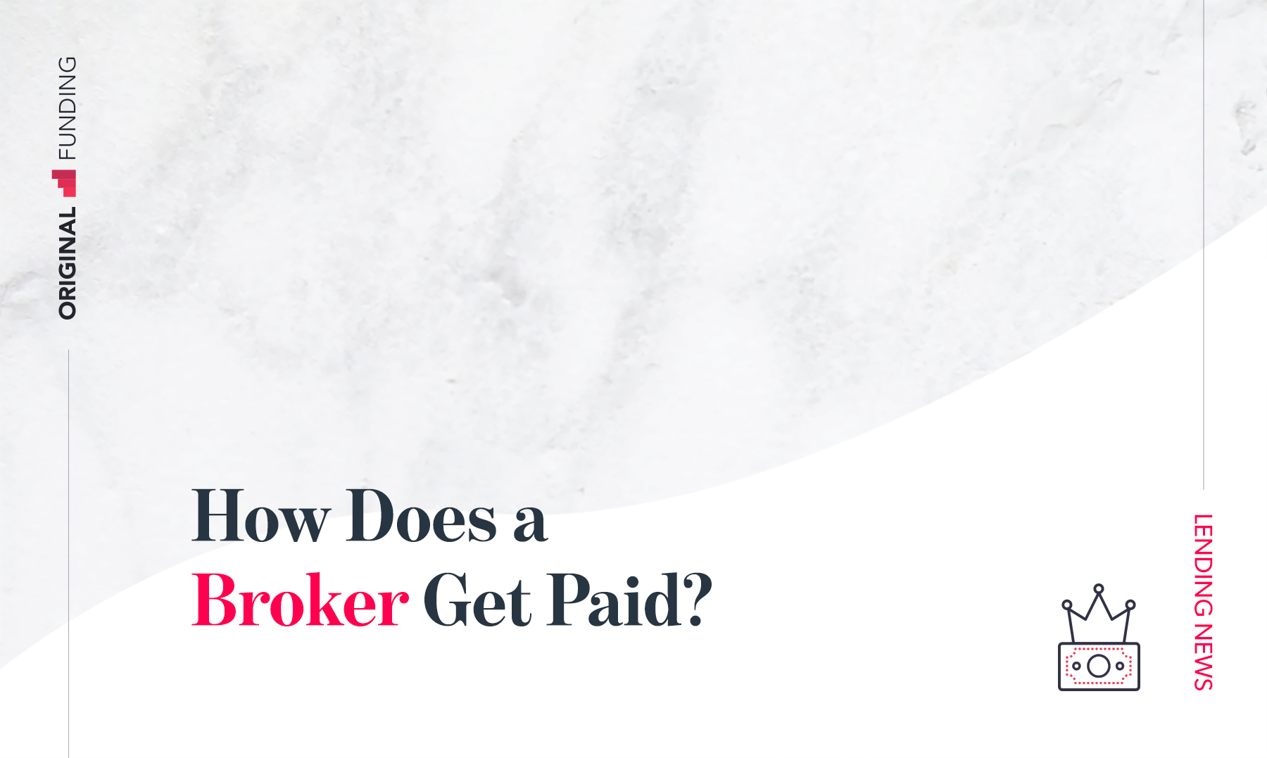How Does a Broker Get Paid?