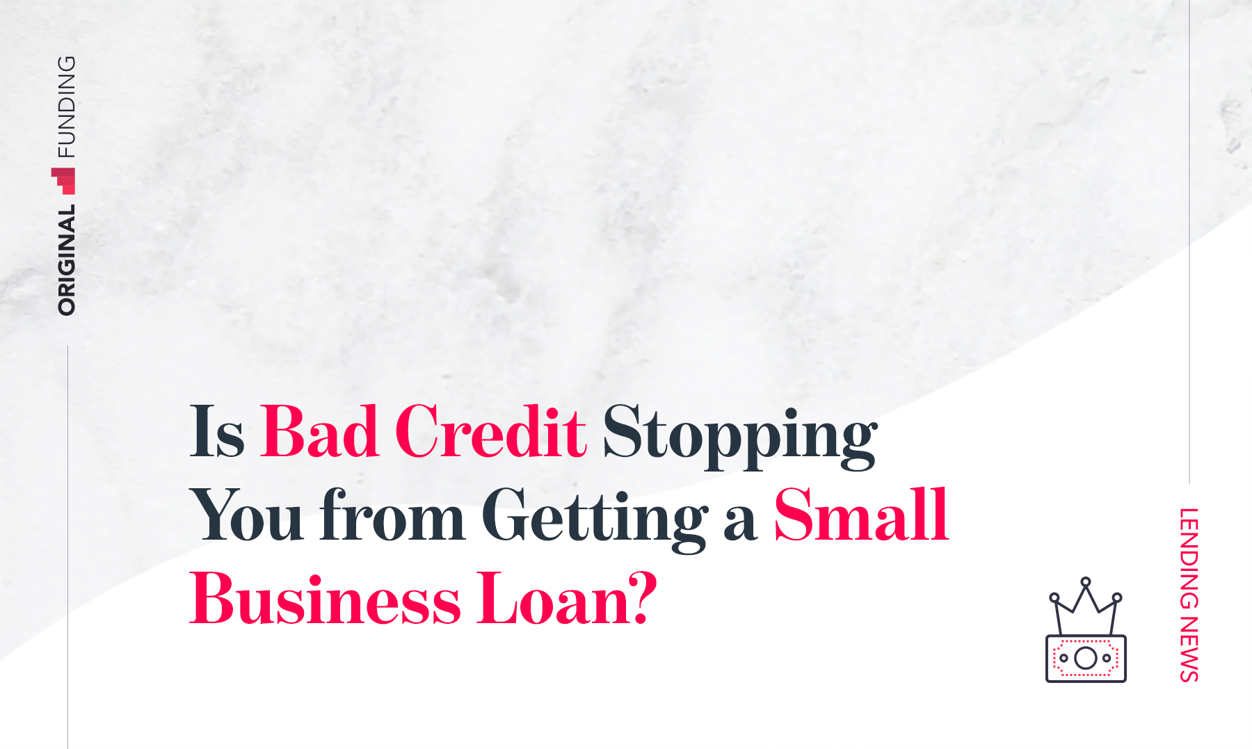 Is Bad Credit Stopping You from Getting a Small Business Loan?