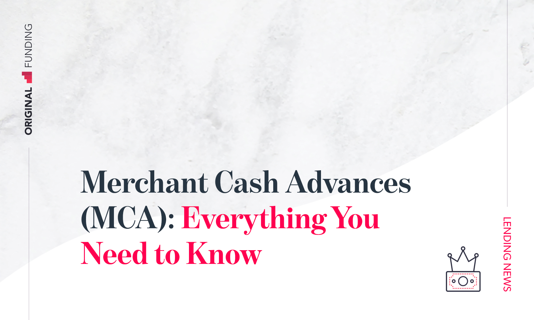 Merchant Cash Advances (MCA): Everything You Need to Know