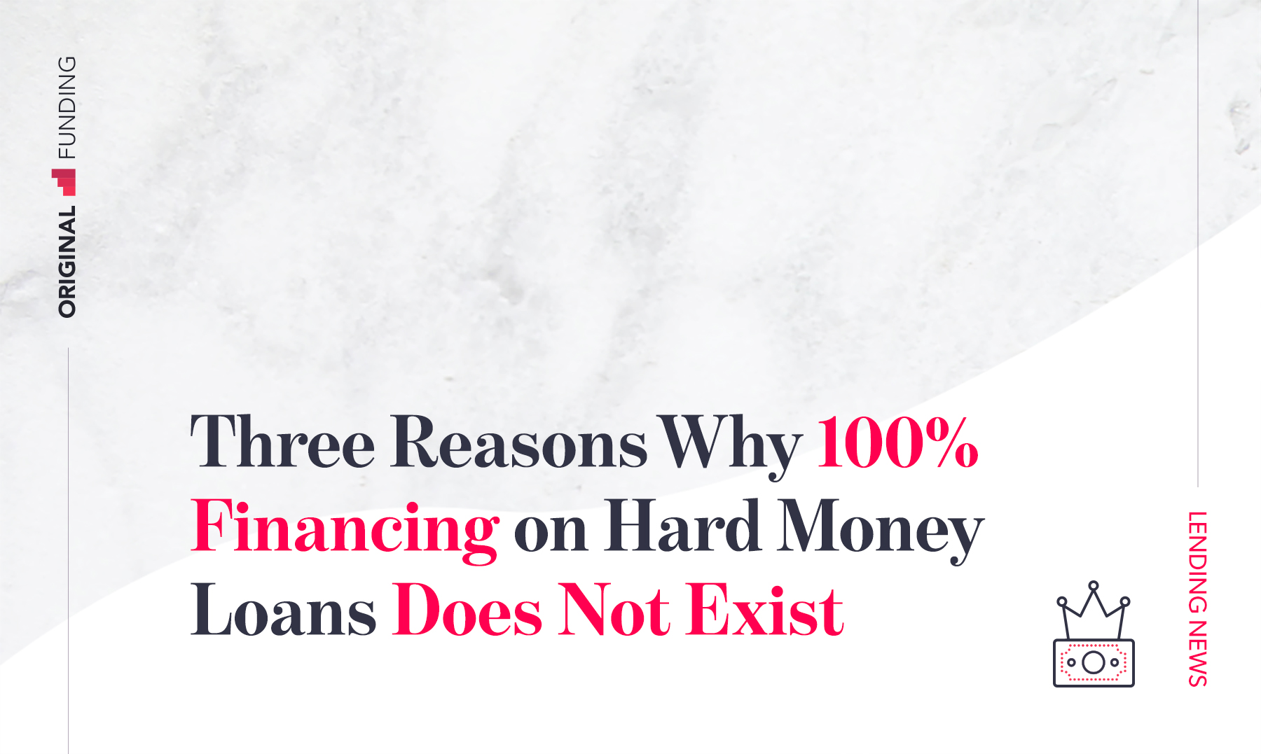 Three Reasons Why 100% Financing on Hard Money Loans Does Not Exist