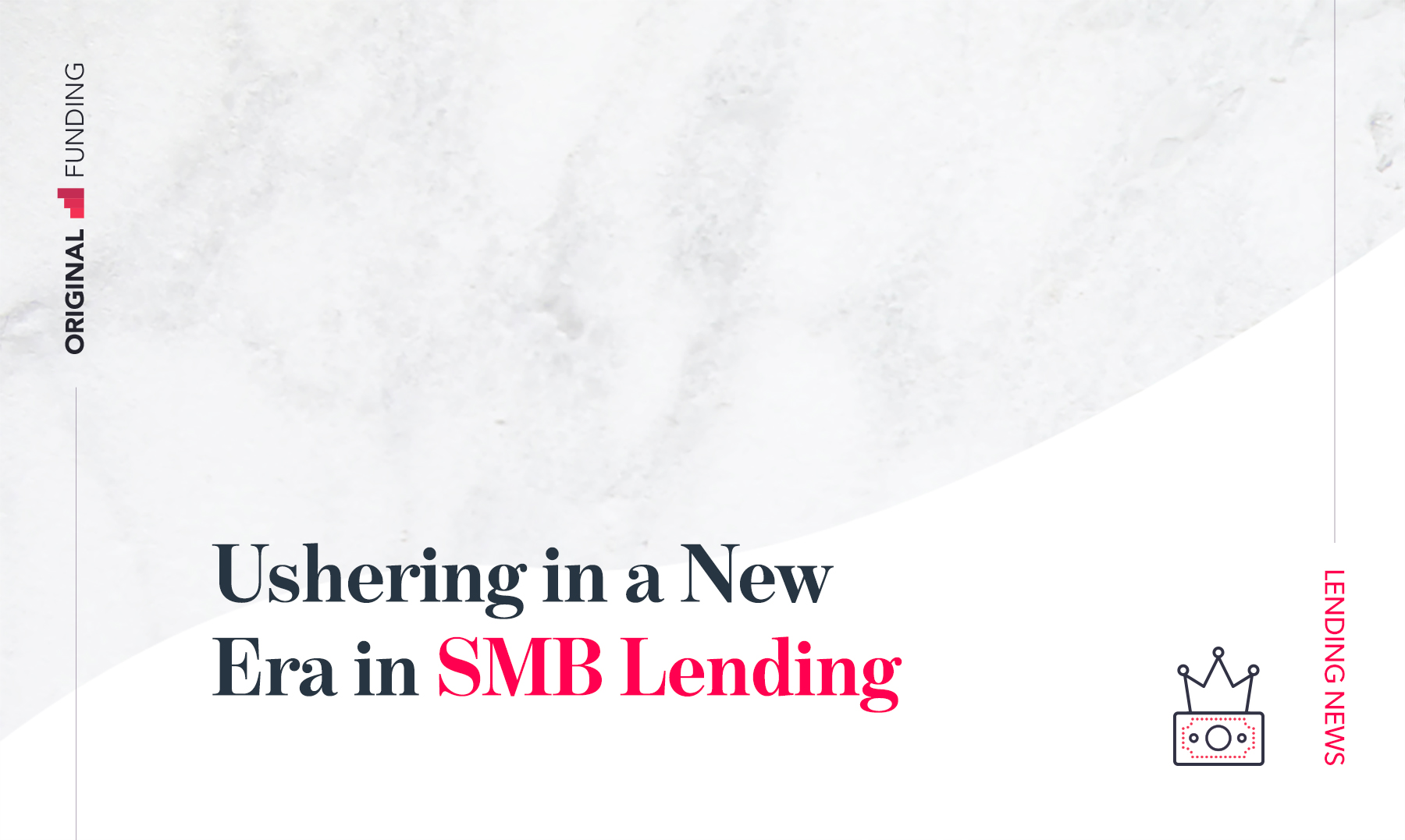Ushering in a New Era in SMB Lending