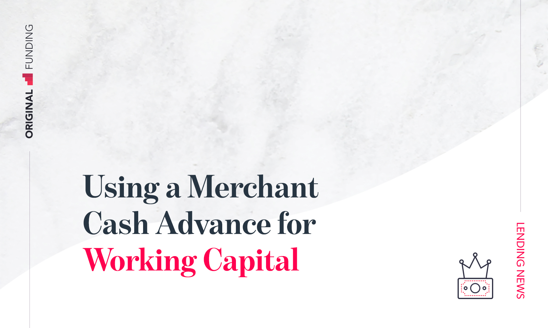Using a Merchant Cash Advance for Working Capital